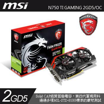 MSI N750 Ti GAMING 2GD5/OC (不插電王者)(N750 Ti GAMING 2GD5/OC)