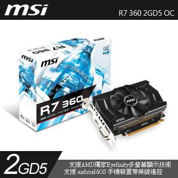 MSI R7 360 2GD5 OC(R7 360 2GD5 OC)