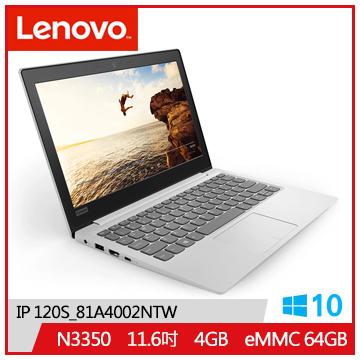 【福利品】LENOVO IP-120S 11.6吋平价笔电(N3350/4G/64G)(IP 120S_81A4002NTW)