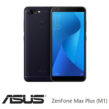 【3G / 32G】ASUS ZenFone Max Plus 5.7吋大電量智慧型手機 - 幻影黑